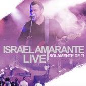 Solamente de Ti (Live) di Israel Amarante