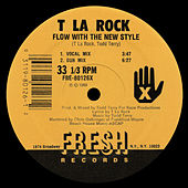 Flow with the New Style by T La Rock