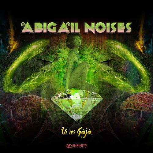 Ui In Gaja - Single by Abigail Noises