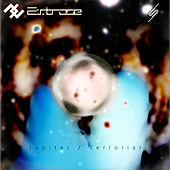 Jupiter / Terroriar - Single de Extrose
