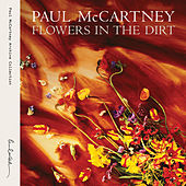 Flowers In The Dirt (Deluxe Edition) by Paul McCartney