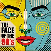 The Face of the 90's by Various Artists