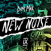 Dim Mak Presents New Noise, Vol. 9 von Various Artists