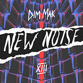 Dim Mak Presents New Noise, Vol. 13 by Various Artists