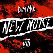 Dim Mak Presents New Noise, Vol. 8 von Various Artists