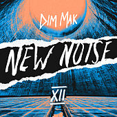 Dim Mak Presents New Noise, Vol. 12 van Various Artists