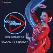 The Dance Project (Season 1: Episode 3) de Various Artists