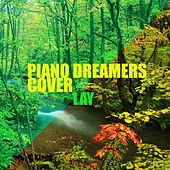 Piano Dreamers Cover Lay by Piano Dreamers