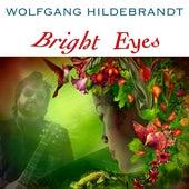Bright Eyes von Wolfgang Hildebrandt