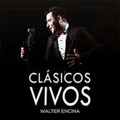Clásicos Vivos de Walter Encina