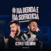 #Nabebidaenasofrência, Vol. 2 (Ao Vivo) de Icaro e Gilmar