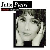 Féminin singulière by Julie Pietri