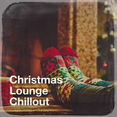 Christmas Lounge Chillout by Various Artists