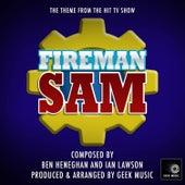 Fireman Sam - Main Theme by Geek Music
