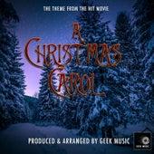 A Christmas Carol - Main Theme by Geek Music