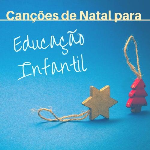 Canções de Natal para Educação Infantil von Christmas Songs