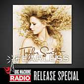 Fearless (Big Machine Radio Release Special) von Taylor Swift