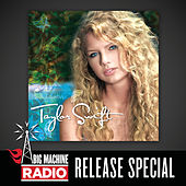 Taylor Swift (Big Machine Radio Release Special) de Taylor Swift