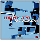 Hardstyle Movement #5 - EP by Various Artists