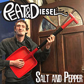 Salt and Pepper by Peat and Diesel