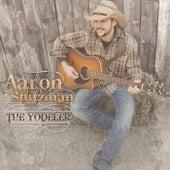 The Yodeler de Aaron Stutzman