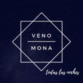 Todas las Noches by Veno Mona