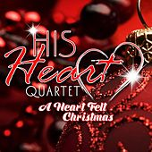 A Heartfelt Christmas by His Heart Quartet