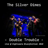 Double Trouble (Live) de The Silver Dimes