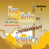 New Mexico Spanish Super Stars, Vol. 7 by Various Artists