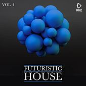 Futuristic House, Vol. 4 von Various Artists