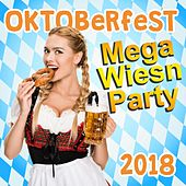 Oktoberfest Mega Wiesn Party 2018 von Various Artists