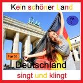 Top 30: Kein schöner Land - Deutschland singt und klingt, Vol. 5 de Various Artists