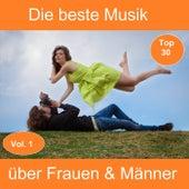 Top 30: Die beste Musik über Frauen & Männer, Vol. 1 by Various Artists