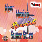 New Mexico Spanish Super Stars, Vol. 4 by Various Artists