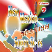 New Mexico Spanish Super Stars, Vol. 9 by Various Artists