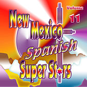 New Mexico Spanish Super Stars, Vol. 11 by Various Artists