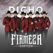 Me Hubieras Dicho by La Firmeza Norteña