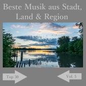 Top 30: Beste Musik aus Stadt, Land & Region, Vol. 5 de Various Artists