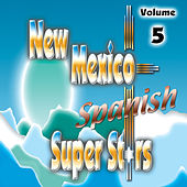 New Mexico Spanish Super Stars, Vol. 5 by Various Artists