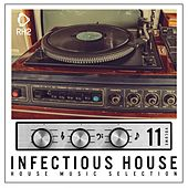 Infectious House, Vol. 11 by Various Artists