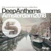 Sirup Deep Anthems Amsterdam 2018 de Various Artists