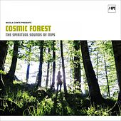 Nicola Conte - Cosmic Forest (The Spiritual Sounds of MPS) by Various Artists