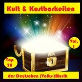 Top 30: Kult & Kostbarkeiten der Deutschen (Volks-)Musik, Vol. 1 von Various Artists