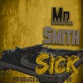 Sick de Mr. Smith