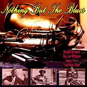 Nothing But The Blues by Various Artists