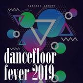 Dancefloor Fever 2019 di Various Artists