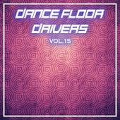 Dance Floor Drivers Vol, 15 di Various Artists