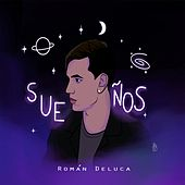 Sueños de Román Deluca