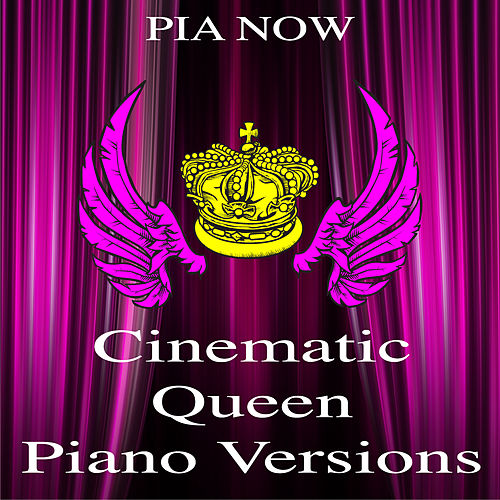 Cinematic Queen Piano Versions by Piano W.