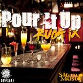 Pour It Up (feat. Slump Musiq) by Ruga IX